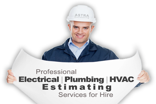 Professional Electrical | Plumbing | HVAC Estimating Service for Hire